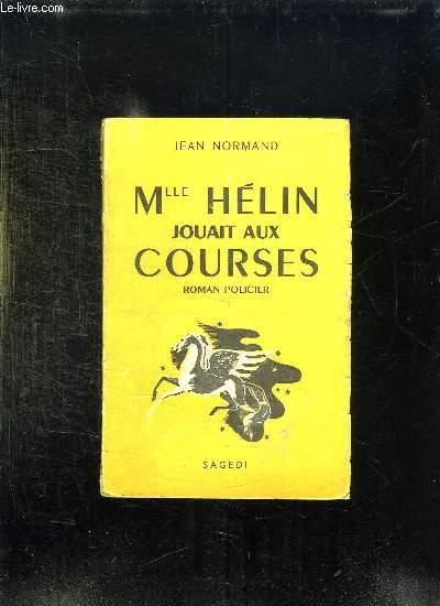 M LLE HELIN JOUAIT AUX COURSES.