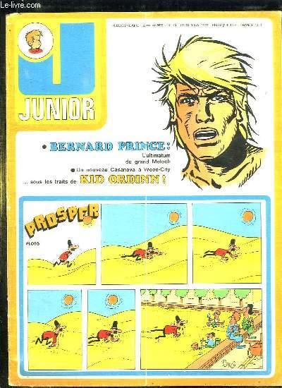 JUNIOR N° 19. DU JEUDI 9 MAI 1974. BERNARD PRINCE, UN NOUVEAU CASANOVA A WOOD CITY SOUS LES TRAITS DE KID ORDINN.