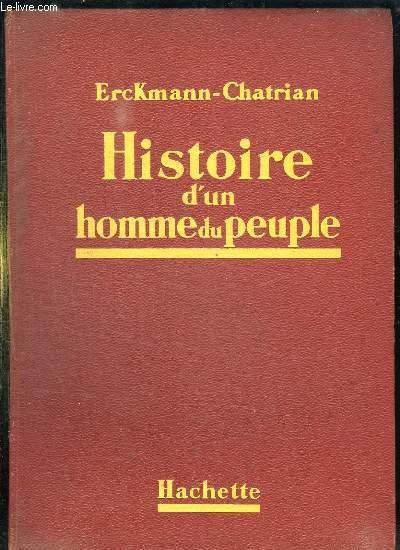 HISTOIRE D UN HOMME DU PEUPLE.