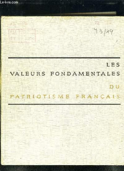 LES VALEURS FONDAMENTALES DU PATRIOTISME FRANCAIS.