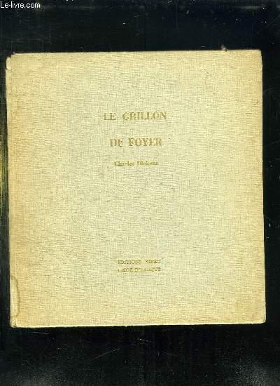 LE GRILLON DU FOYER.