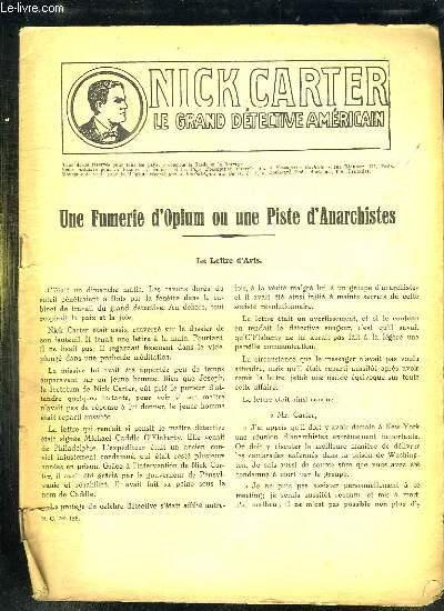 NICK CARTER N° 136. UNE FUMERIE D OPIUM OU UNE PISTE D ANARCHISTES.