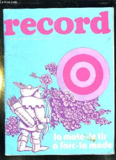 RECORD N° 16 AVRIL 1973. LA MOTO , LE TIR A L ARC, LA MODE...