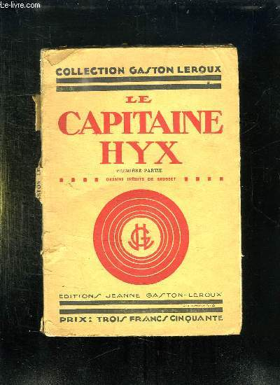 LE CAPITAINE HYX. PREMIERE PARTIE.