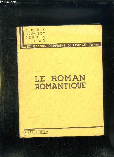 LE ROMAN ROMANTIQUE.