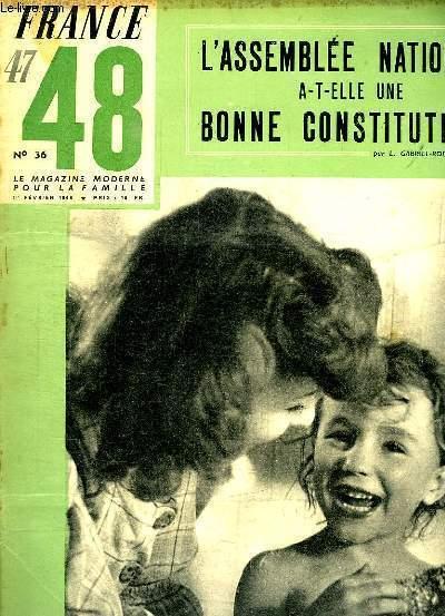 FRANCE 47 - 48  LE MAGAZINE MODERNE DE LA FAMILLE N° 36 DU 1 FEVRIER 1948. SOMMAIRE: L ASSEMBLEE NATIONALE A T ELLE UNE BONNE CONSTITUTION ? MONSIEUR VINCENT PAR ARNAULS DE CORBIE, CES HOMMES ONT DOMPTE UN FLEUVE IMMENSE...
