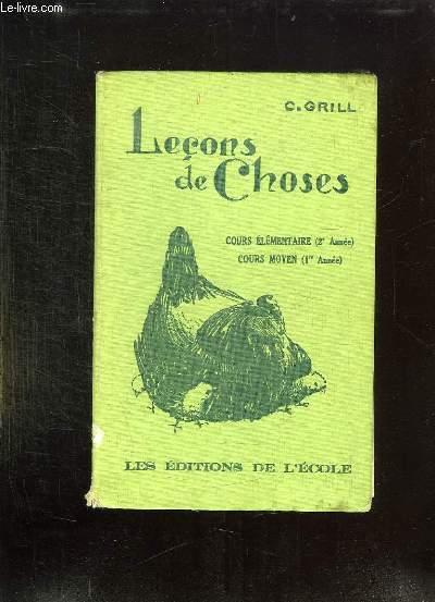 LECONS DE CHOSES. COURS ELEMENTAIRE 2em ANNEE. COURS MOYEN 1er ANNEE.