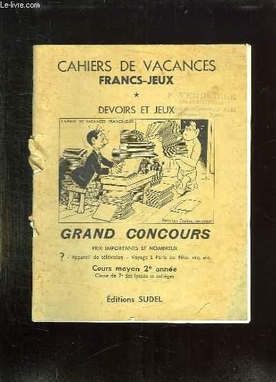 CAHIERS DE VACANCES FRANCS JEUX. DEVOIRS ET JEUX. COURS MOYEN 2e ANNEE.