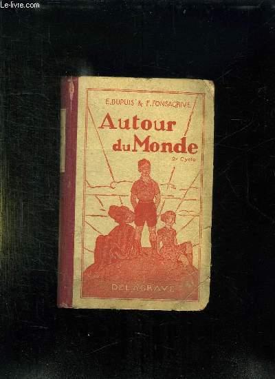 AUTOUR DU MONDE. LIVRE DE LECTURE COURANTE.