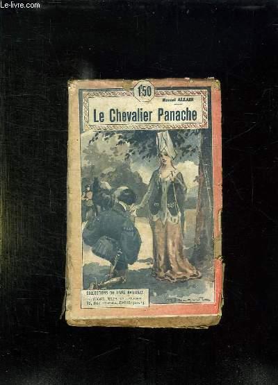 LE CHEVALIER PANACHE.