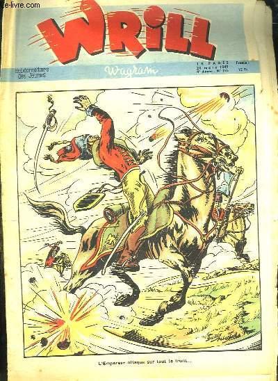 WRILL N° 195 DU 24 MARS 1949. L EMPEREUR ATTAQUE SUR TOUT LE FRONT...