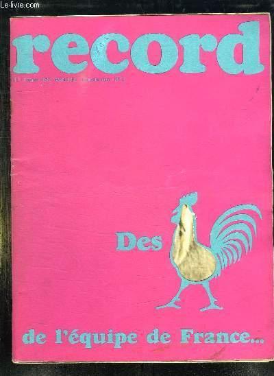 RECORD N° 2 FEVRIER 1972. SOMMAIRE: AU BOUT DE LA GUERRE LE BANGLA DEXH, L ALBANIE MISE SUR LES JEUNES, ARCS EN CIEL EN FOLIE, L ANE PAS SI BETE...