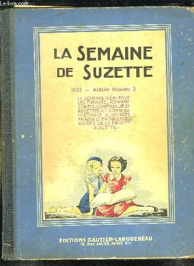 LA SEMAINE DE SUZETTE. DU N° 17 AU N° 34.