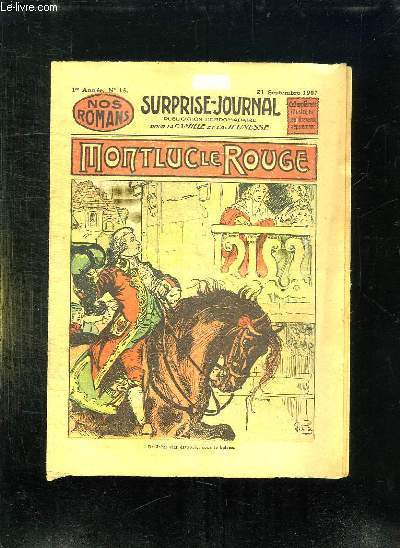 SURPRISE JOURNAL N° 15 1er ANNEE DU 21 SEPTEMBRE 1907. MONTLUC LE ROUGE.