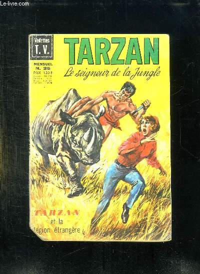 TARZAN N° 35. TARZAN ET LA LEGION ETRANGERE.