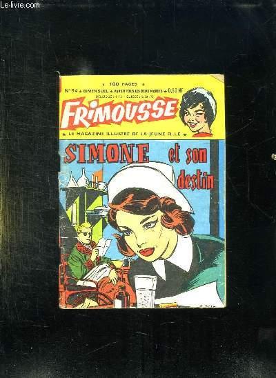 FRIMOUSSE N° 94. SIMONE ET SON DESTIN.