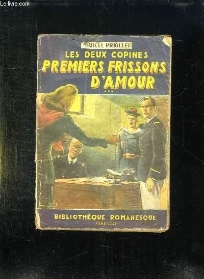 LES DEUX COPINES. PREMIERS FRISSONS D AMOUR.