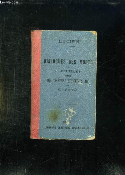 CHOIX DES DIALOGUES DES MORTS DE LUCIEN. TEXTE EN GREC. NOUVELLE EDITION.