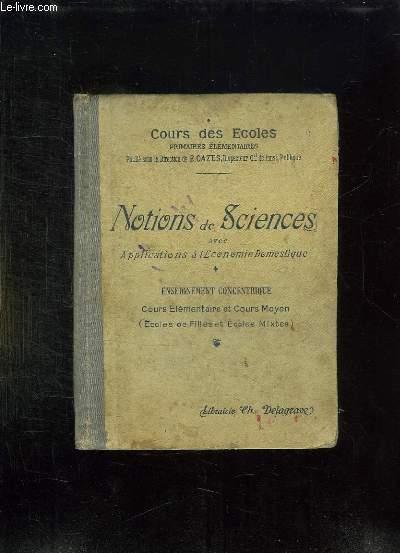 NOTIONS DE SCIENCES AVEC APPLICATIONS A L ECONOMIE DOMESTIQUE. 2em EDITION. ENSEIGNEMENT CONCENTRIQUE.