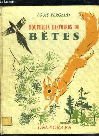 NOUVELLES HISTOIRES DE BETES.