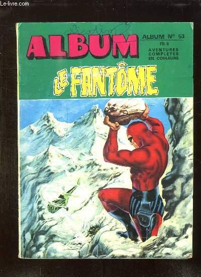ALBUM N° 53 LE FANTOME. N° 452 - 453.