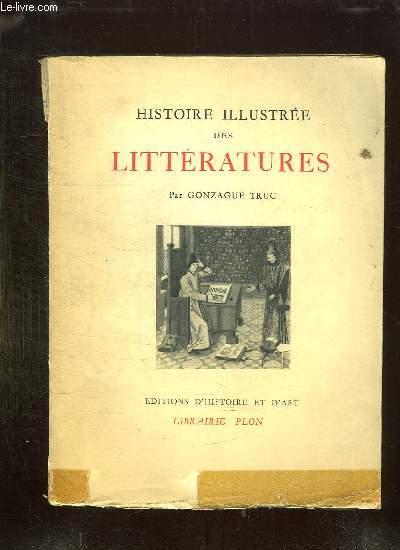 HISTOIRE ILLUSTREE DES LITTERATURES.