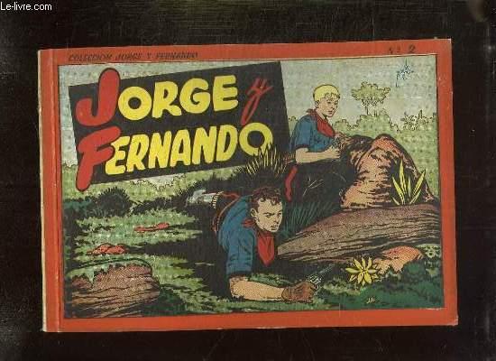 JORGE Y FERNANDO ALBUM N° 2. TEXTE EN ESPAGNOL.