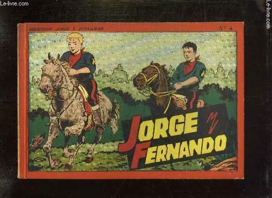 JORGE Y FERNANDO ALBUM N° 4. TEXTE EN ESPAGNOL.