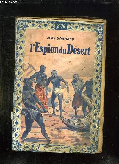 L ESPION DU DESERT.
