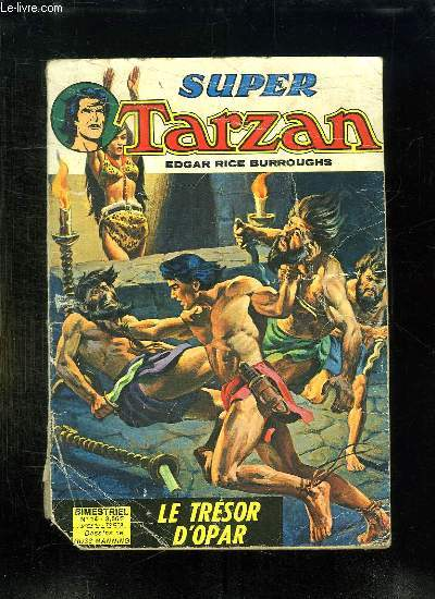SUPER TARZAN N° 14. LE TRESOR D OPAR.