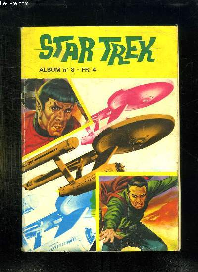 STAR TREK ALBUM N° 3. N° 4 - 5 - 6 + N° 21 MAGNUS AN 4000.