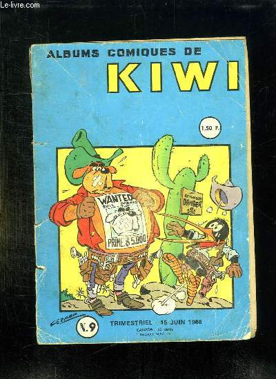 ALBUMS COMIQUES DE KIWI N° 9. 15 JUIN 1966. KIWI CHERCHE UN PEU DE FRAICHEUR.