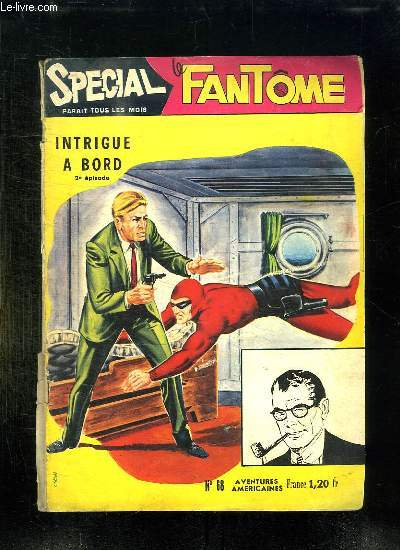 SPECIAL FANTOME N° 68. INTRIGUE A BORD 2em EPISODE.