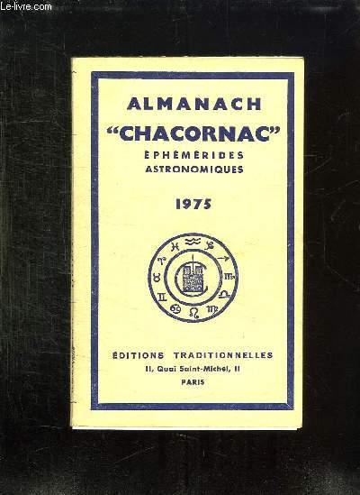 ALMANACH CHACORNAC 1975. EPHEMERIDES ASTRONOMIQUES.