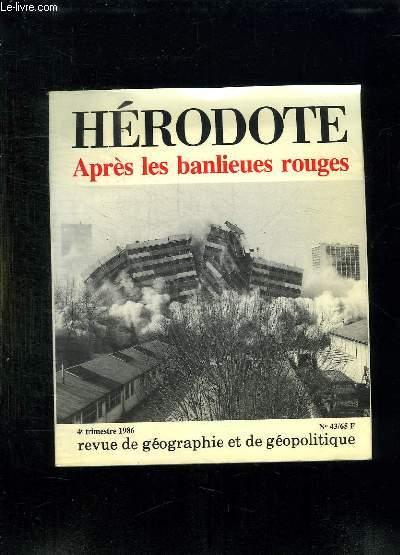 HERODOTE N° 43. APRES LES BALIEUES ROUGES. OCTOBRE DECEMBRE 1986.