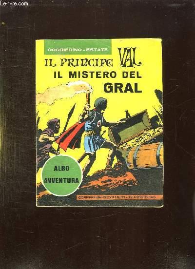 IL PRINCIPE VAL N° 33 DU 15 AUGOSTO 1965. IL MISTERO DEL GRAL. TEXTE EN ITALIEN.
