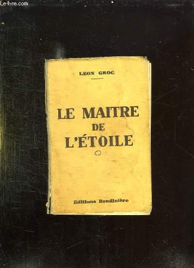 LE MAITRE DE L ETOILE.