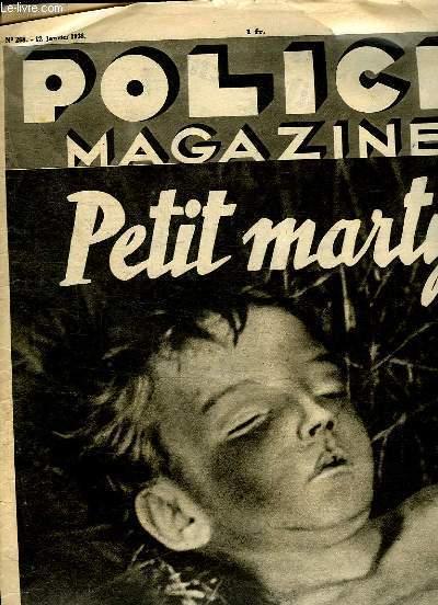 POLICE MAGAZINE N° 268 DU 12 JANVIER 1936. SOMMAIRE: PETIT MARTYR. LA VERITE SUR LA FIN TRAGIQUE D UNE DIVETTE, VISITE A L IDENTITE JUDICIAIRE, LA GUERRE DES ESPIONS SUR LA MER ROUGE...