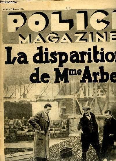 POLICE MAGAZINE N° 269 DU 19 JANVIER 1936. SOMMAIRE: LA DISPARITION DE M ARBEL, DOMAINE DE LA CHAISE ELECTRIQUE, LA CRYPTOGRAPHIE ET LES ENCRES SECRETES...
