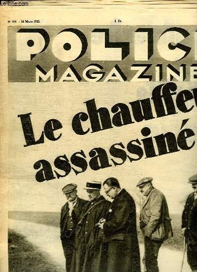 POLICE MAGAZINE N° 226 DU 21 MARS 1935. SOMMAIRE: LE CHAUFFEUR ASSASSINE, PRENEZ GARDE AUX BANDITS AERIENS...