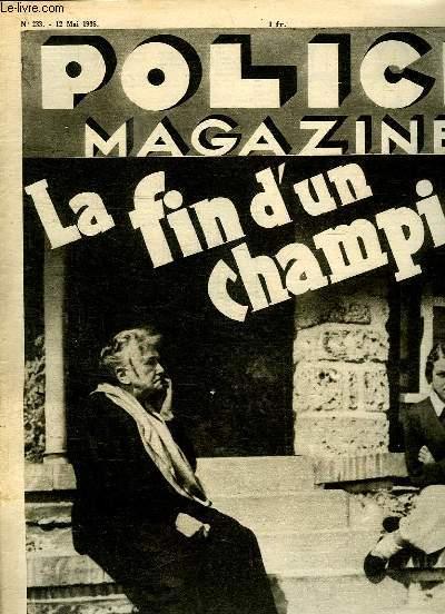 POLICE MAGAZINE N° 233 DU 12 MAI 1935. SOMMAIRE: LA FIN D UN CHAMPION, LE NORMANDIE DOIT IL BRULER?...