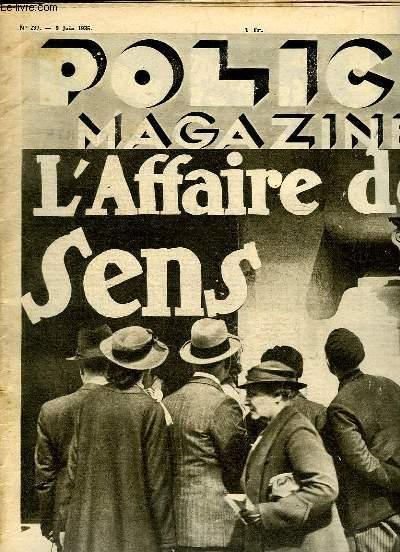 POLICE MAGAZINE N° 237 DU 9 JUIN 1935. SOMMAIRE: L AFFAIRE DE SENS, UNE FEMME GISAIT LA...BAGNE D ENFANTS A MADRID...