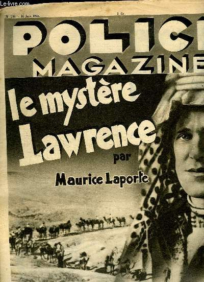 POLICE MAGAZINE N° 238 DU 16 JUIN 1935. SOMMAIRE: LE MYSTERE LAUWRENCE PAR MAURICE LAPORTE, AUX ETATS UNIS ON EXECUTE LES FEMMES...