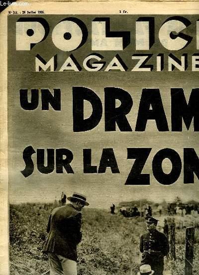 POLICE MAGAZINE N° 244 DU 28 JUILLET 1935. SOMMAIRE: UN DRAME SUR LA ZONE, LE PARICIDE D OLLERN, SUI ESTAIT PRADO?...