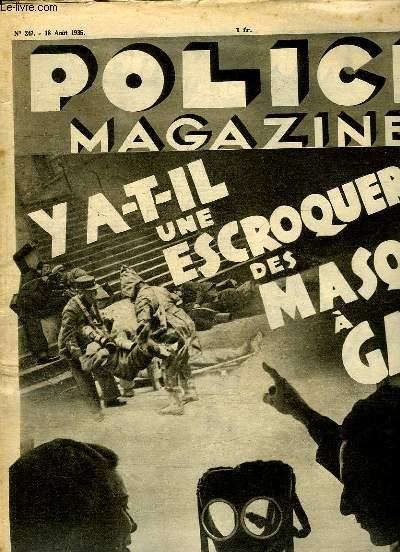 POLICE MAGAZINE N° 247 DU 18 AOUT 1935. SOMMAIRE: Y A T IL UNE ESCROQUERIE DES MASQUES A GAZ? FEMMES DES SLEEPINGS, DANS LES GRIFFES DE LA GESTAPO...