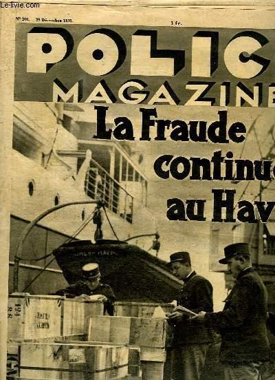 POLICE MAGAZINE N° 266 DU 29 DECEMBRE 1935. SOMMAIRE: LA FRAUDE CONTINUE AU HAVRE, L ESPIONNAGE POLITIQUE, L ENIGME DE BOIS LUZY,