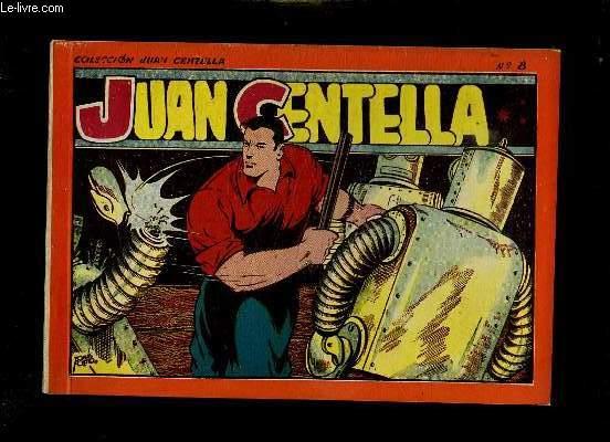JUAN CENTELLA N° 8. TEXTE EN ESPAGNOL.