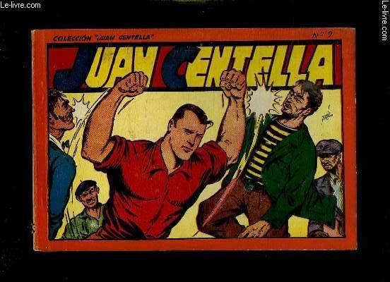 JUAN CENTELLA N° 9 TEXTE EN ESPAGNOL.