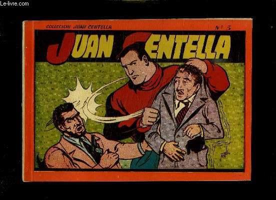 JUAN CENTELLA N° 3. TEXTE EN ESPAGNOL.