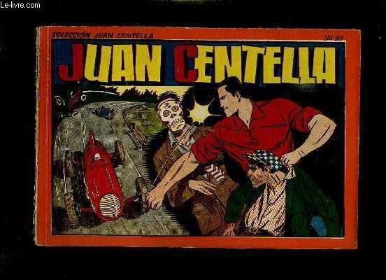 JUAN CENTELLA N° 10. TEXTE EN ESPAGNOL.